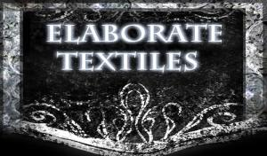 Elaborate Textiles
