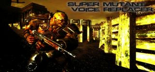 Super Mutant Voice Replacer