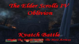 Kvatch Battle