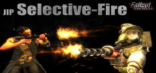 Selective Fire